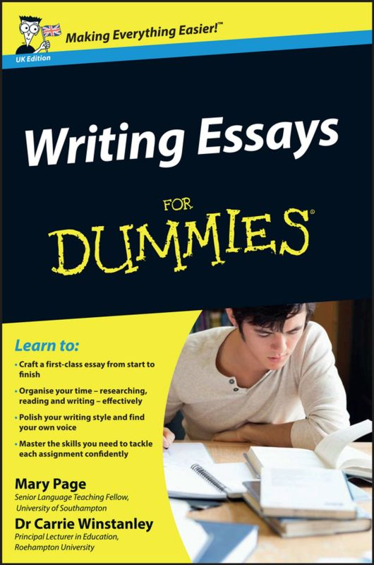 : writing essays for dummies (): page, mary, winstanley, carrie: books